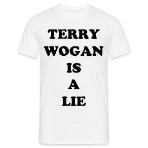 Terry Wogan is a Lie - Men's T-Shirt