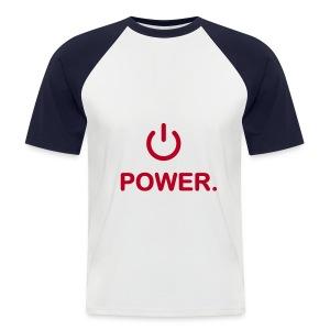 power - Men's Baseball T-Shirt