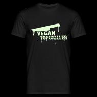 T-Shirts ~ Männer T-Shirt ~ Mens 'VEGAN TOFUKILLER' GLOW
