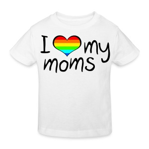 I love my moms - Kids' Organic T-shirt