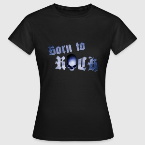 Schwarz born_to_rock_skull_a T-Shirts - Frauen T-Shirt