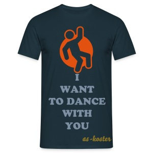 i Want to dance - T-shirt Homme