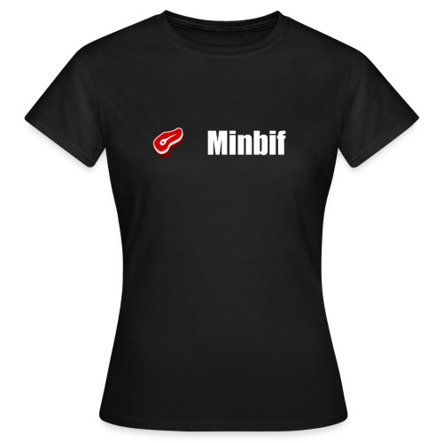 Minbif's women - T-shirt Femme
