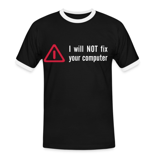 I Will Not Fix Your Computer - Men's Ringer Shirt