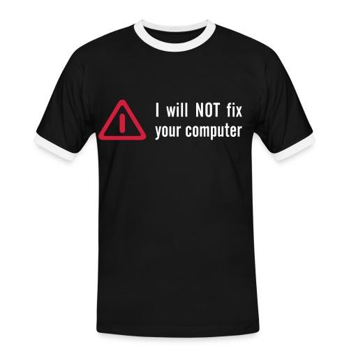 I Will Not Fix Your Computer - Men's Ringer Shirt