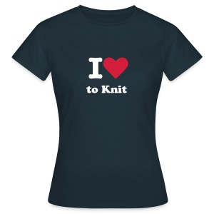 I Love to Knit - Women's T-Shirt - Women's T-Shirt