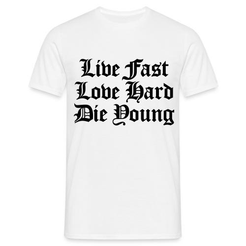 Live Fast  - Herre-T-shirt