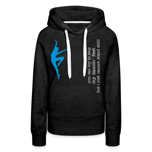 you can't stop the beat! - Frauen Premium Hoodie