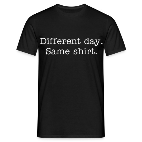 same shirt - Men's T-Shirt
