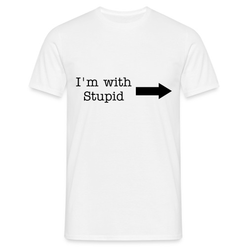 I'm with stupid. - Herre-T-shirt