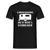 T-Shirts ~ Men's T-Shirt ~ Caravanners do it with a stabiliser