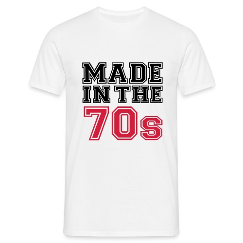 Mens Made in the 70s T-Shirt - Men's T-Shirt