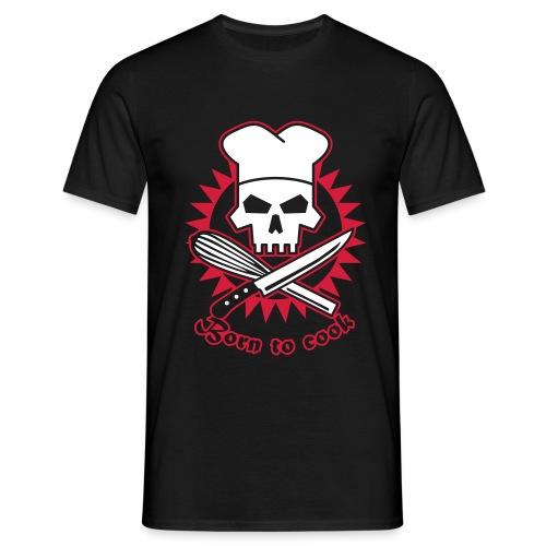 Born to cook - Männer T-Shirt