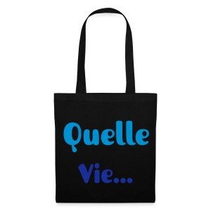 Quelle Vie... Bag Blue - Tote Bag