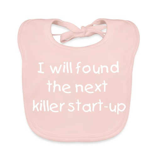 Next Killer Start-Up - Baby Organic Bib