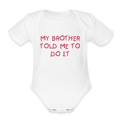 Brother told me one-piece - Organic Short-sleeved Baby Bodysuit