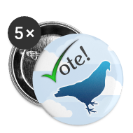Buttons ~ Buttons large 56 mm ~ VOTE PIGEON!