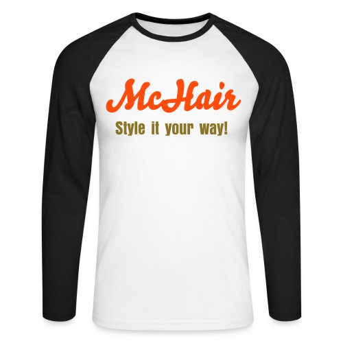 McHair - Style it your way! - Mens Tee - Männer Baseballshirt langarm