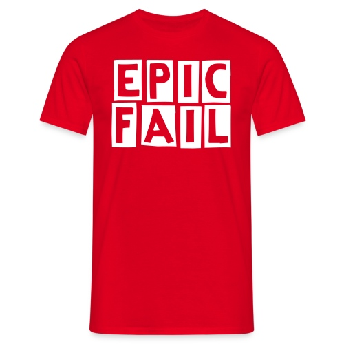 For the fail! - Mannen T-shirt