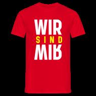 T-Shirts ~ Männer T-Shirt ~ Wir sind Wir