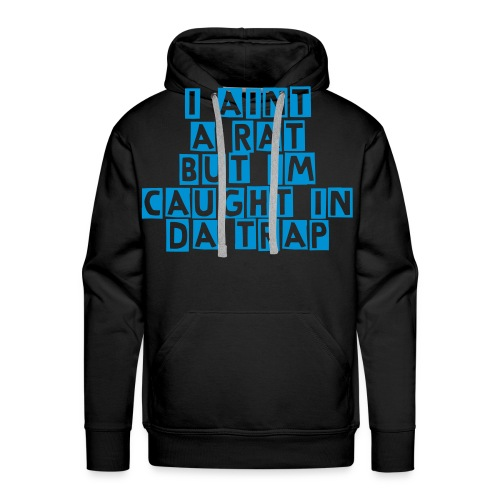 CAUGHT INA TRAP [MENS] - Men's Premium Hoodie