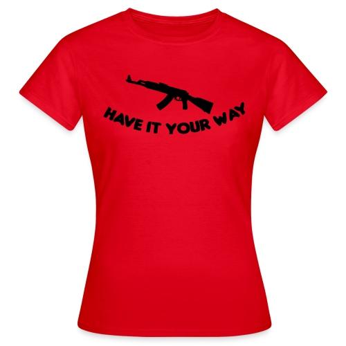 Your way ladies - T-shirt dam