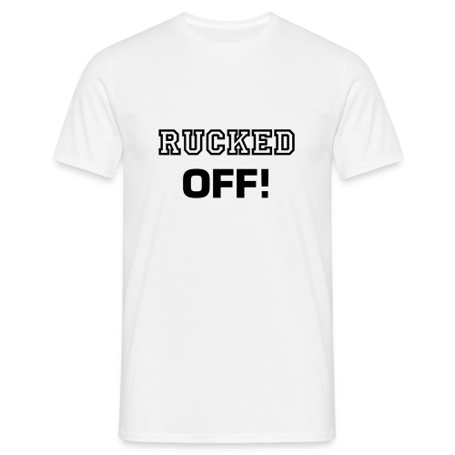 P. Bird Rucked OFF! - Men's T-Shirt