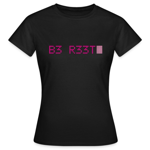 B3 R33T - Pink - Women's T-Shirt
