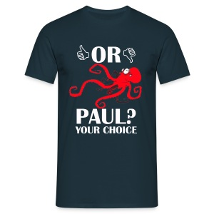 Paul le poulpe Save or Eat t-shirt homme - T-shirt Homme