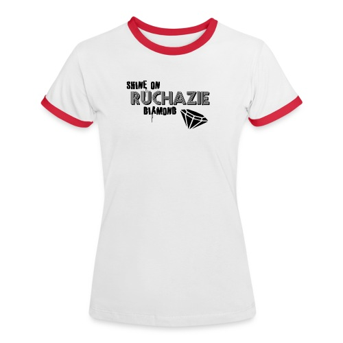 Shine on Ruchazie Diamond - Women's Ringer T-Shirt