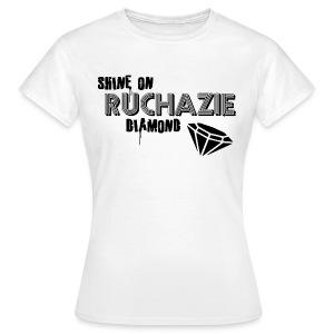 Shine on Ruchazie Diamond - Women's T-Shirt