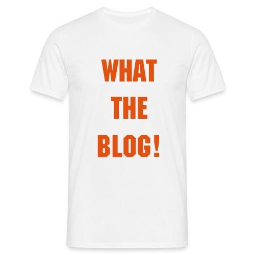 What the BLOG! - Mannen T-shirt
