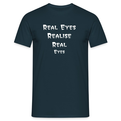 Real Eyes - Men's T-Shirt