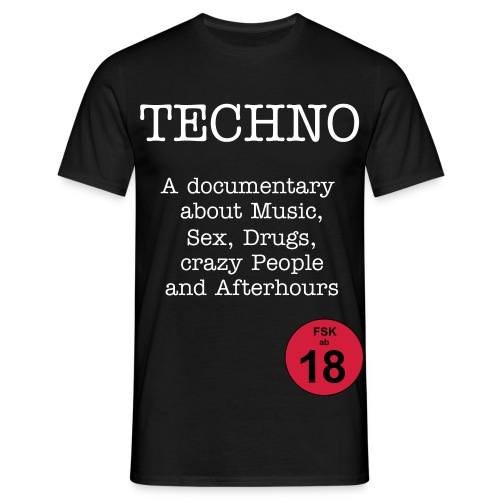 TECHNO (FSK ab 18) MEN - Männer T-Shirt