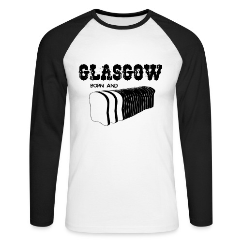 Glasgow Born & Bread - Men's Long Sleeve Baseball T-Shirt
