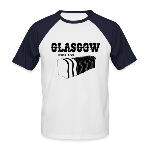 Glasgow Born & Bread - Men's Baseball T-Shirt