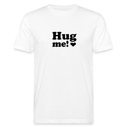 Hug Me - Organic mænd
