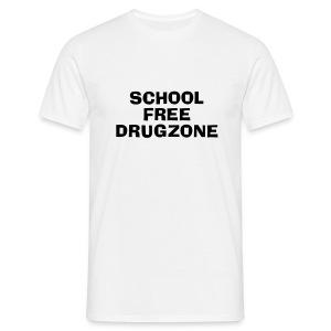Fuck school lets party - Men's T-Shirt