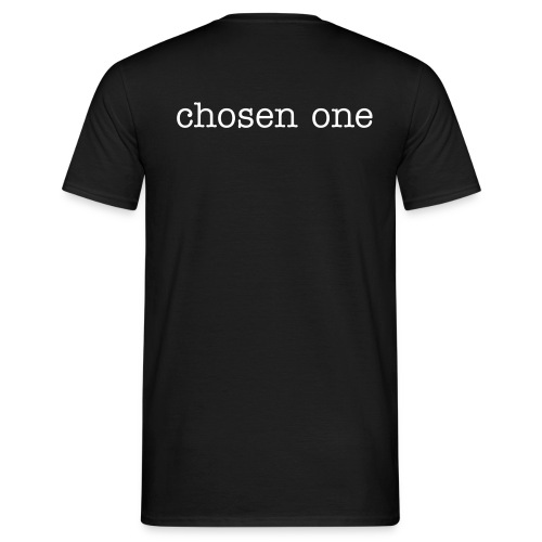 chosen one - Männer T-Shirt