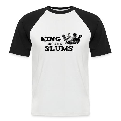 King of the Slums - Men's Baseball T-Shirt