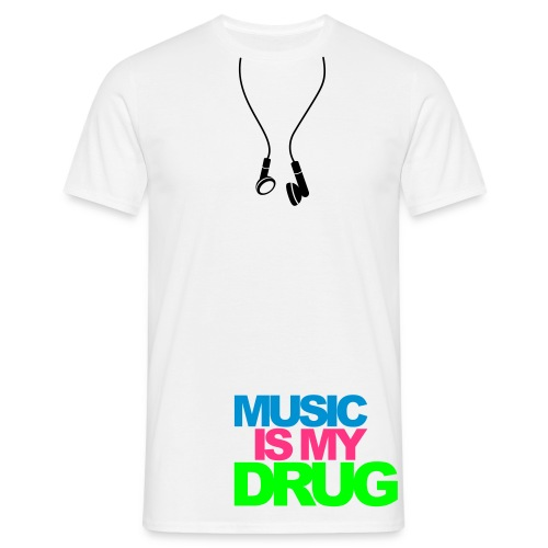 mens music is my drug tee - Men's T-Shirt