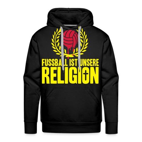 Pullover Fußball ist unsere Religion Variation 1 - Männer Premium Hoodie