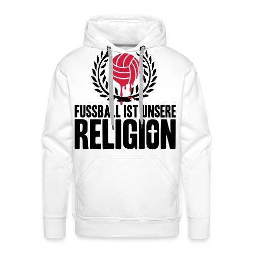 Pullover Fußball ist unsere Religion Variation 2 - Männer Premium Hoodie