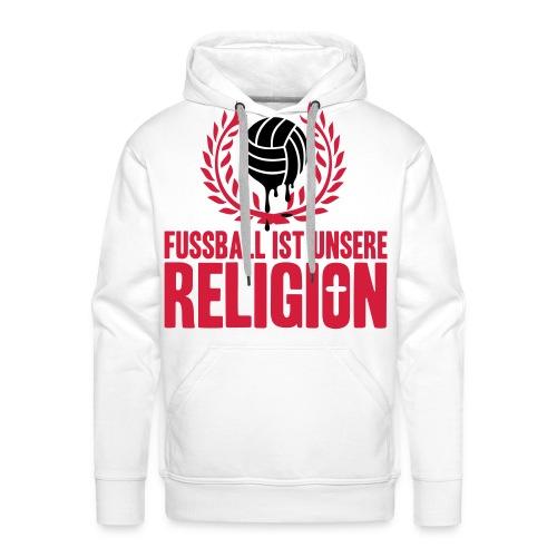 Pullover Fußball ist unsere Religion Variation 3 - Männer Premium Hoodie