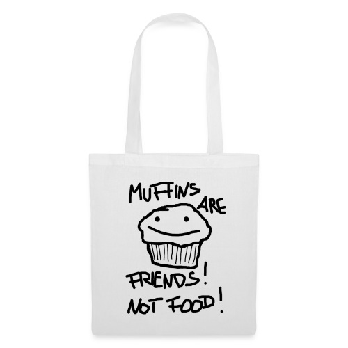 Muffins are Friends, not Food Baumwolltasche - Stoffbeutel