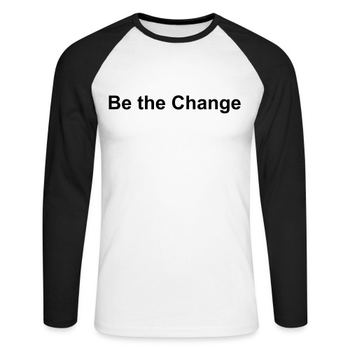 Be the Change T-shirt Blanc et Noir - Men's Long Sleeve Baseball T-Shirt
