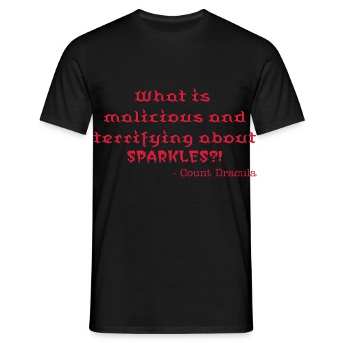 What is malicious and terrifying about sparkles? - Men's T-Shirt