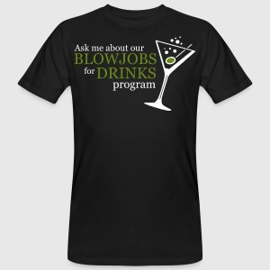 Schwarz BLOWJOBS for DRINKS program T-Shirts - Männer Bio-T-Shirt