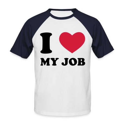 luv my job - Men's Baseball T-Shirt