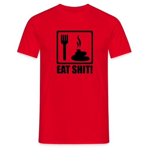 ggF|T-Shirt Eat Shit! - Männer T-Shirt